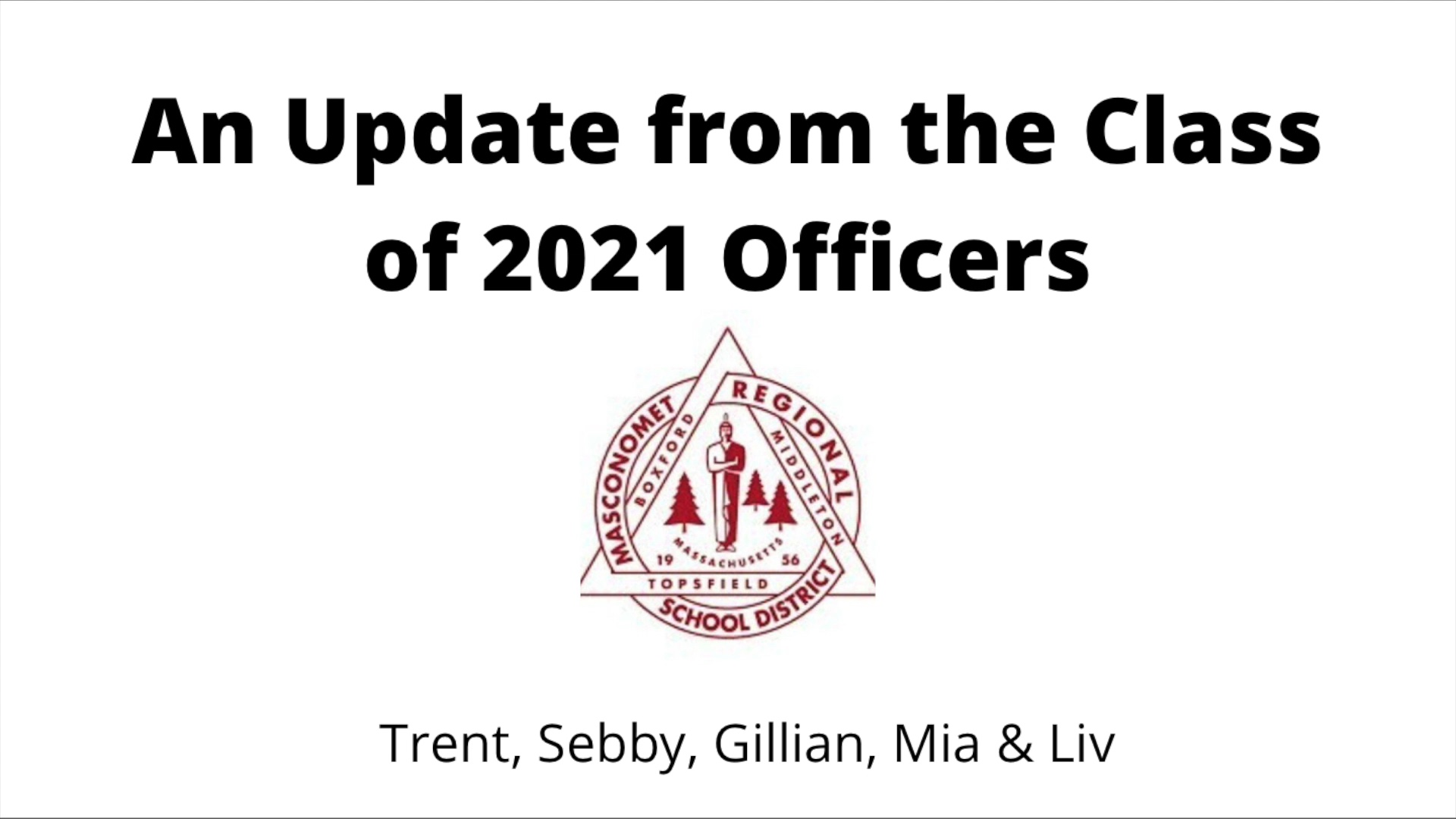 An Update from the Class of 2021 Officers